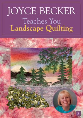 Joyce Becker Teaches You Landscape Quilting DVD